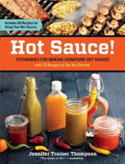 Hot-Sauce-Techniques-for-Making-Signature-Hot-Sauces-with-32-Recipes-to-Get-You-Started-Includes-60-Recipes-for-Using-Your-Hot-Sauces-0
