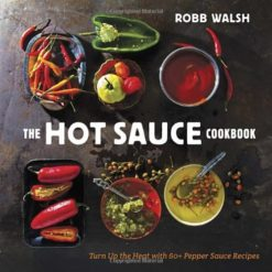 The-Hot-Sauce-Cookbook-Turn-Up-the-Heat-with-60-Pepper-Sauce-Recipes-0
