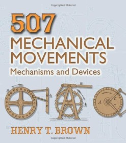 507-Mechanical-Movements-Mechanisms-and-Devices-Dover-Science-Books-0
